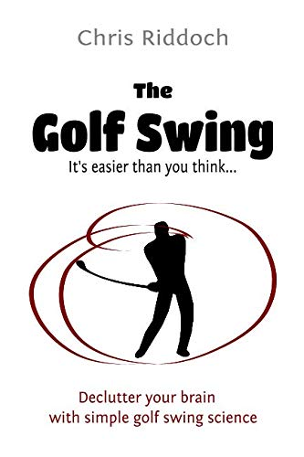 The Golf Swing: It's easier than you think
