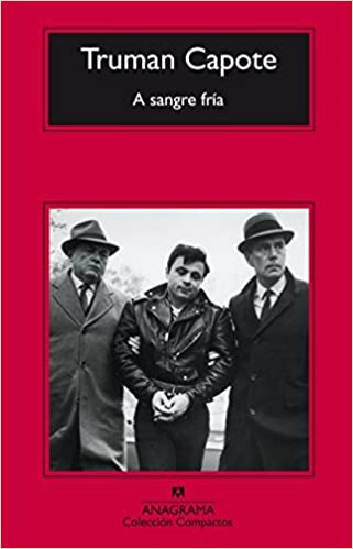 A sangre fria (Spanish Edition) by Truman Capote (2009-04-15)