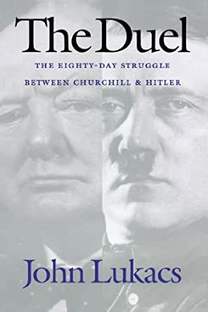 a review of the duel by john lukacs A bourgeois reactionary: the conservatism of john lukacs  the magazine  national review (nr) and nearly all things conservative went  duel is a day- by-day account of hitler and churchill poised against one another.