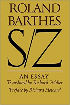 barthes s z an essay Barthes codes theory 1 roland barthes codes theory 2 roland barthes was born on the 12th november 1915 and died at the age of 64 on.