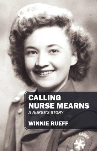 Calling Nurse Mearns: A Nurse's Story