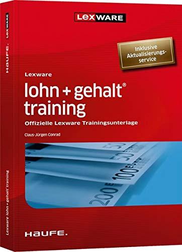 Lexware Lohn+gehalt® Training   Inkl. Arbeitshilfen Online  Offizielle Lexware Trainingsunterlage