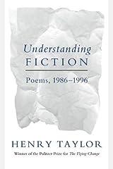 Understanding Fiction: Poems, 1986--1996 Paperback