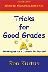Tricks for Good Grades (Second Edition) by Ron Kurtus (2012-07-01) Paperback