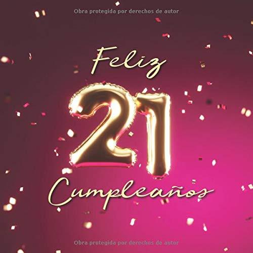 Feliz 21 Cumpleaños Libro de visitas con 110 páginas - Couverture Globos Oro-Rose  [Libros, Visufactum] (Tapa Blanda)