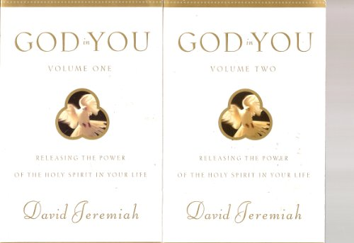 GOD in YOU: Releasing the Power of the Holy Spirit in Your Life (Volumes 1 & 2)