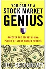 You Can Be a Stock Market Genius Uncover the Secret Hiding Places of Stock Market Profits - 1999 publication. Unknown Binding