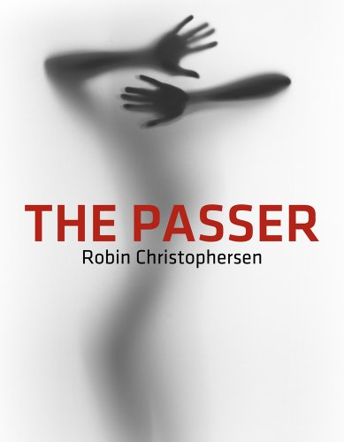 The Passer by [Christophersen, Robin]