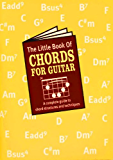 The Little Book Of Chords For Guitar (Little Book Of...)