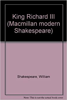 King Richard III (Macmillan modern Shakespeare)