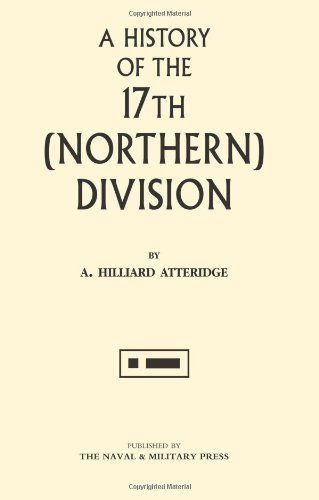 A History of the 17th (Northern) Division pdf epub