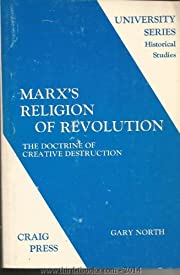 MARX'S RELIGION OF REVOLUTION: The…