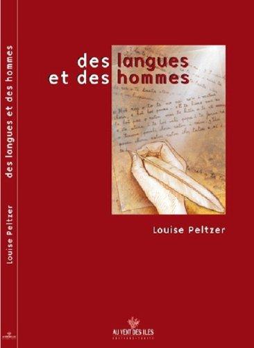 Des langues et des hommes (réédition en 2000)