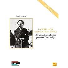 La substancia humana de la poesía: Aproximaciones a la obra poética de César Vallejo (CNED)
