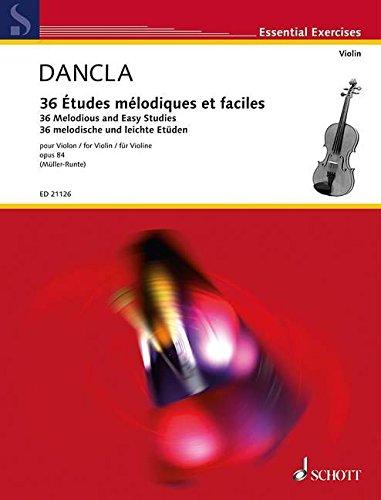 36 Études mélodiques et faciles: op. 84. Violine. (Essential Exercises)