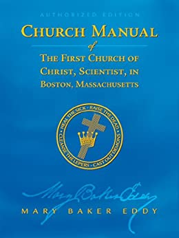 Manual of The Mother Church (Authorized Edition) by [Eddy, Mary Baker]