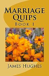 Marriage Quips: Volume 1