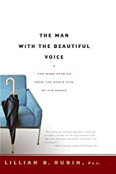 The Man with the Beautiful Voice: And More Stories from the Other Side of the Couch