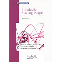 Introduction à la linguistiqiue (HU Linguistique) (French Edition)