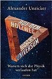 Auf dem Holzweg durchs Universum: Warum sich die Physik verlaufen hat ( 27. August 2012 )