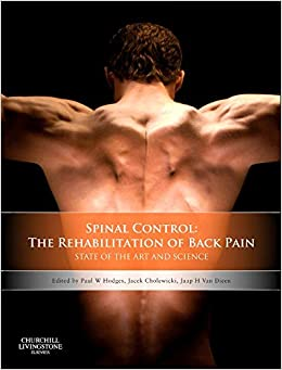 Spinal Control: The Rehabilitation Of Back Pain: State Of The Art And Science, 1e por Paul W. Hodges Phd Meddr Dsc Bphty(hons) Facp epub