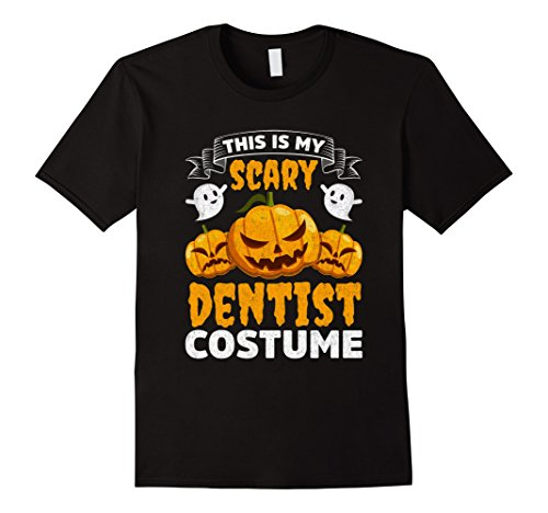[Mens This Is My Scary Dentist Costume Funny Halloween Shirt Large Black] (Funny Dentist Costume)