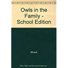 Owls in the Family - School Edition