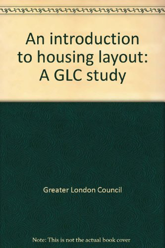 An introduction to housing layout: A GLC study