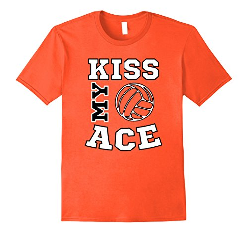 Mens Kiss My Ace Funny Girls and Boys Volleyball T-Shirt Small Orange