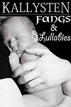 Fangs and Lullabies (The Demons Age) by [Kallysten]