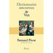 Dictionnaire .amoureux du vin