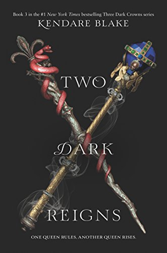 Rein Two - Two Dark Reigns (Three Dark Crowns Book 3)