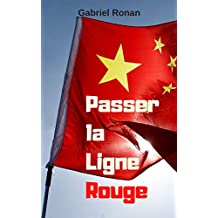 Passer la Ligne Rouge (French Edition)