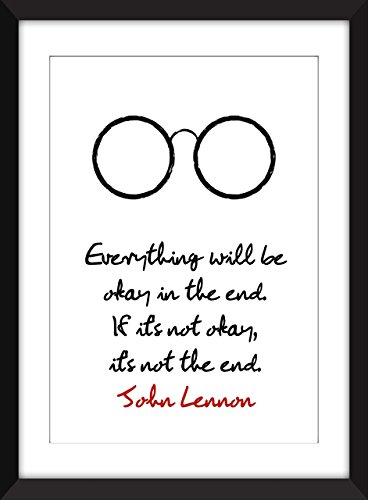 John Lennon Everything Will Be Okay Quote - Unframed - First Class Mail Can Tracked Be