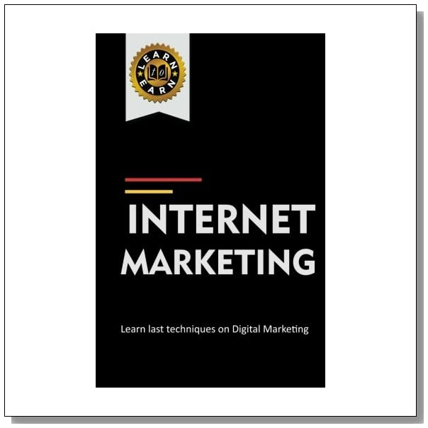 Internet Marketing: Learn last techniques on Digital Marketing