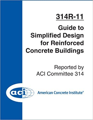 Download ACI 314R-11: Guide to Simplified Design for Reinforced