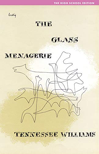 The Glass Menagerie (Second High School Edition)