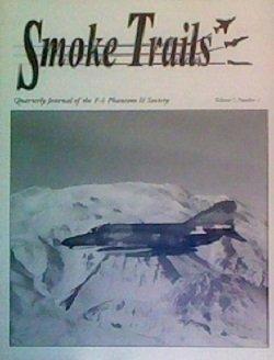 Smoke Trails: Journal of the F-4 Phantom II Society (Volume 7, Number 2)