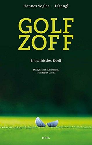 Golfzoff: Ein satirisches Duell