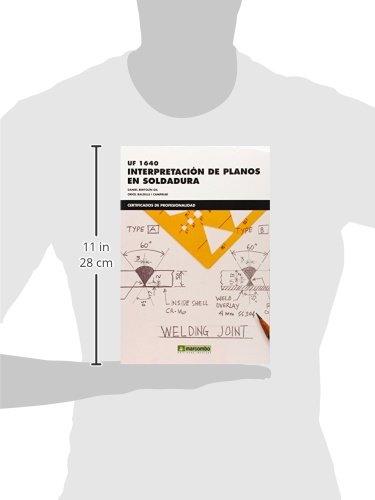 INTERPRETACION DE PLANOS DE SOLDADURA UF1640 [Paperback] BERTOLIN: Daniel;Balsells, Oriol Bertolin: 9788426721877: Amazon.com: Books