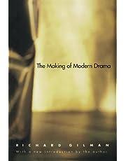 The Making of Modern Drama: A Study of Buchner, Ibsen, Strindberg, Chekhov, Pirandello, Brecht, Beckett, Handke