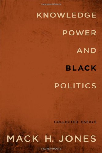 Knowledge, Power, and Black Politics: Collected Essays (SUNY series in African American Studies) pdf epub