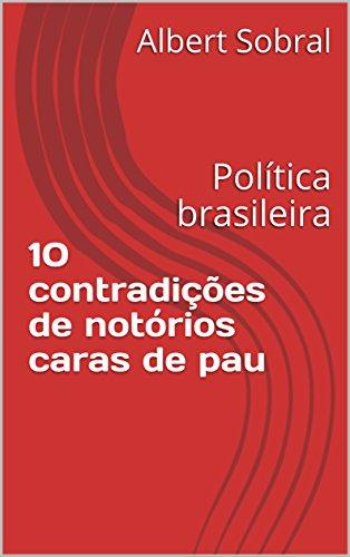 Amazon ebooks grtis amazon 10 contradies de notrios caras de pau poltica brasileira por albert sobral autor sem avaliaes at o momento desconto 100 economize r 9 fandeluxe Choice Image