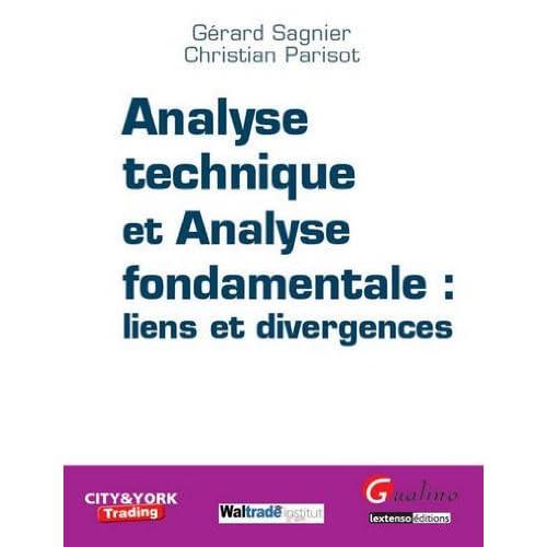 Analyse technique et analyse fondamentale : liens et divergences