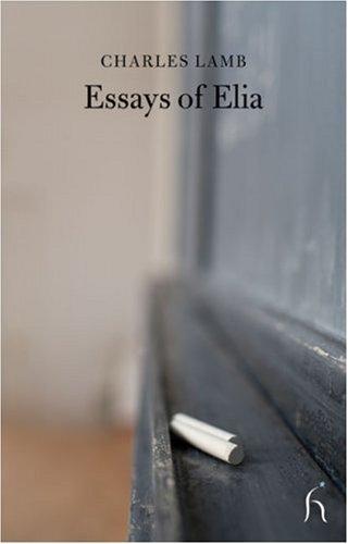Essays of Elia (Hesperus Classics)