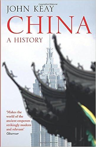 CHINA A HISTORY JOHN KEAY PDF