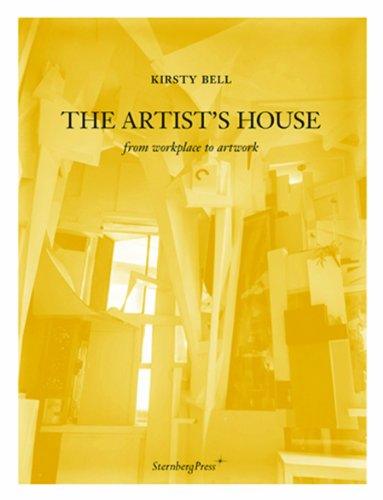 The Artist's House: From Workplace to Artwork (Artists House)