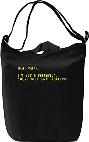 Dear Math, I'm Not A Therapist Borsa Giornaliera Canvas Canvas Day Bag| 100% Premium Cotton Canvas| DTG Printing|
