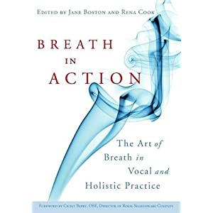 Breath in Action: The Art of Breath in Vocal ...