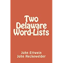 Two Delaware Word-Lists